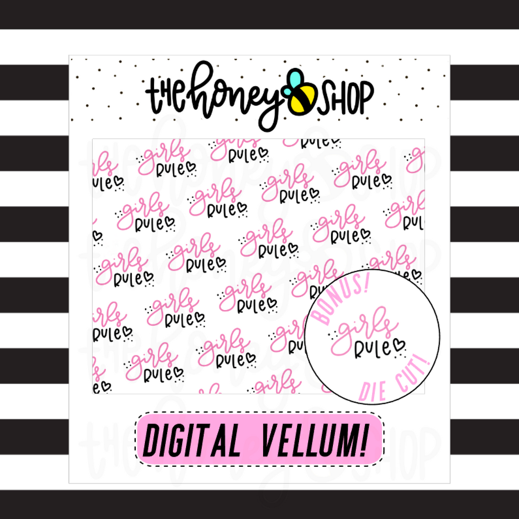 Girls Rule Vellum | DIGITAL DOWNLOAD