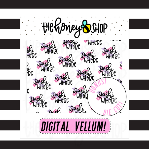 Washi Whore Vellum | DIGITAL DOWNLOAD