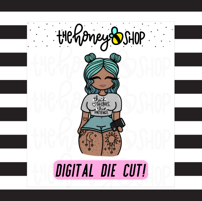 Thick Thighs, Thin Patience Babe | DIGITAL DOWNLOAD | PICK YOUR SKIN TONE
