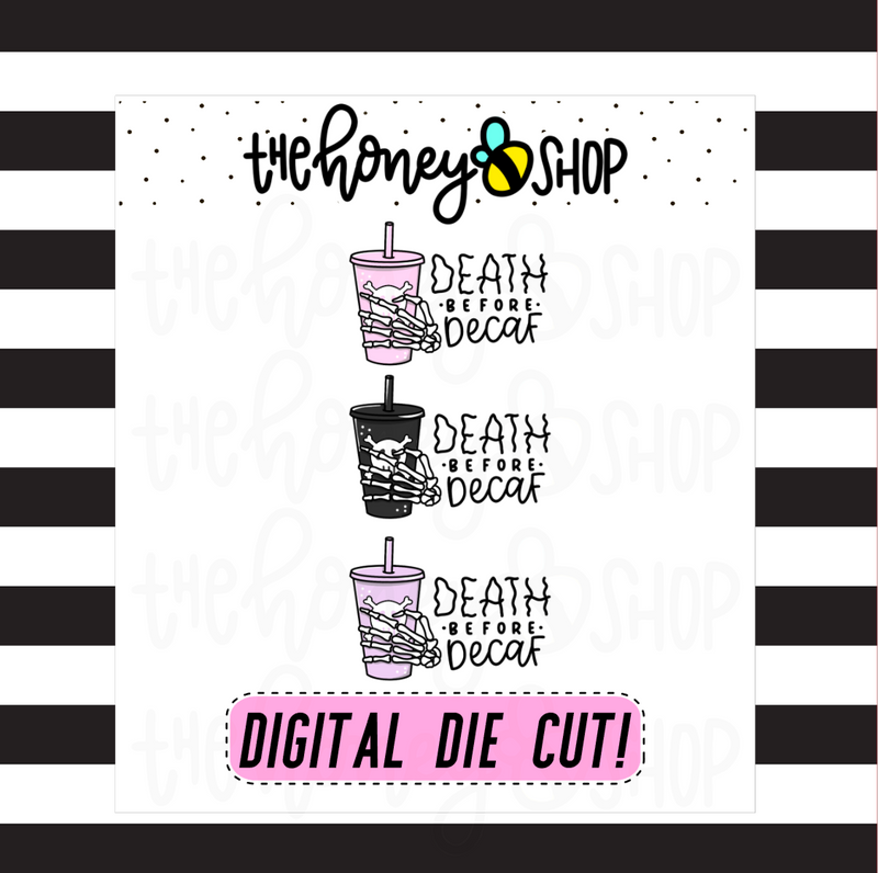 Death Before Decaf | DIGITAL DOWNLOAD