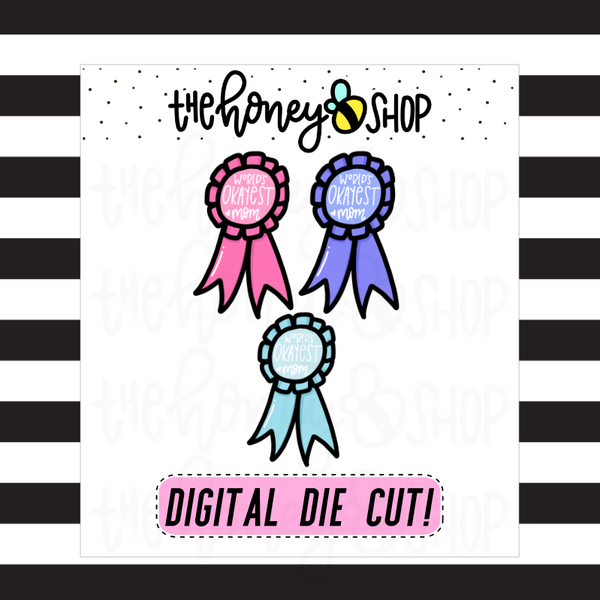 World's Okayest Mom Award | DIGITAL DOWNLOAD