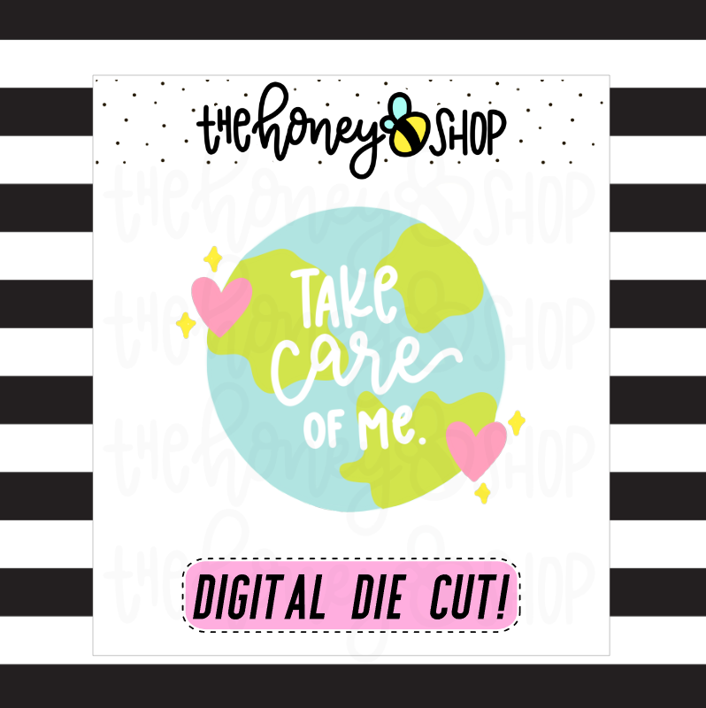 Take Care of Me Die Cut | DIGITAL DOWNLOAD