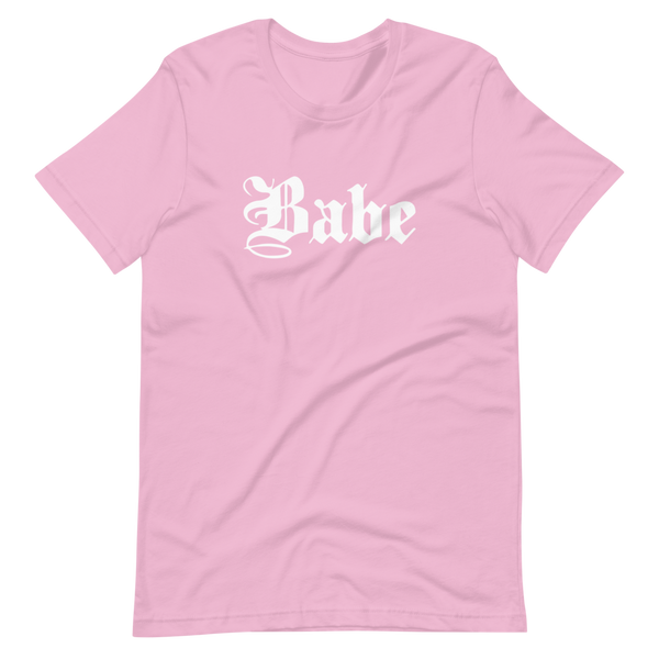 Babe | Pink Unisex T-Shirt | White Print | Bella + Canvas 3001