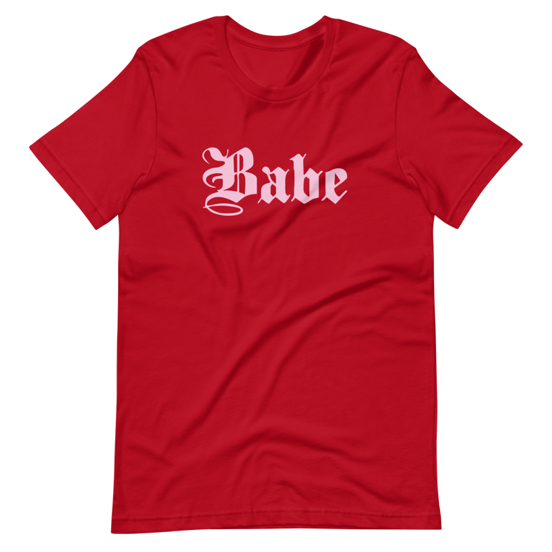 Babe | Red Unisex T-Shirt | Pink Print | Bella + Canvas 3001
