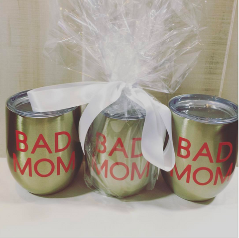 Bad Mom Wine Tumbler