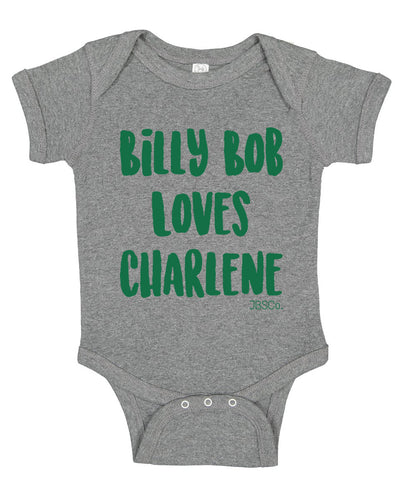 Billy Bob Loves Charlene Onesie