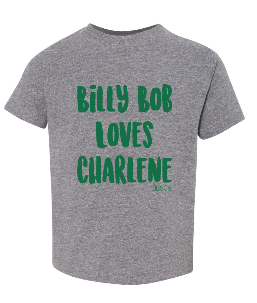 Billy Bob Loves Charlene Toddler Tee