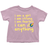 I am a girl. I am fearless t-shirt