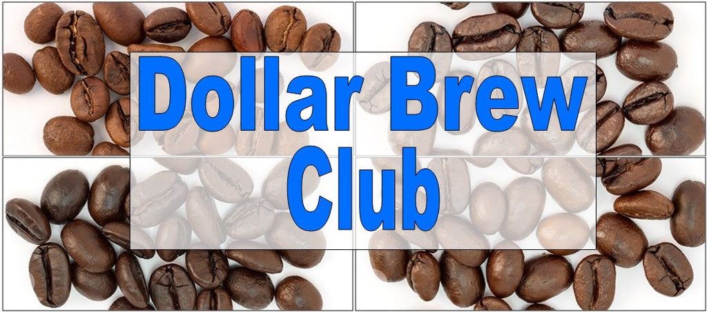 What's Brewing? - Dollar Brew Club