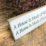A House is Made, Wooden House Sign, Housewarming gift.