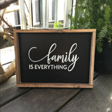 Family Is Everything, Framed Wood Sign