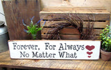 Forever For Always No Matter What, Rustic Wedding