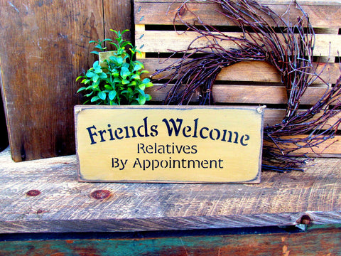 Friends Welcome Funny Wooden Signs