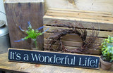 It's A Wonderful Life, Wooden Sign