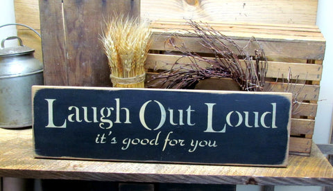 Laugh Out Loud It's Good For You
