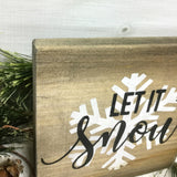 Let It Snow, Small Wood Sign, Winter Decor