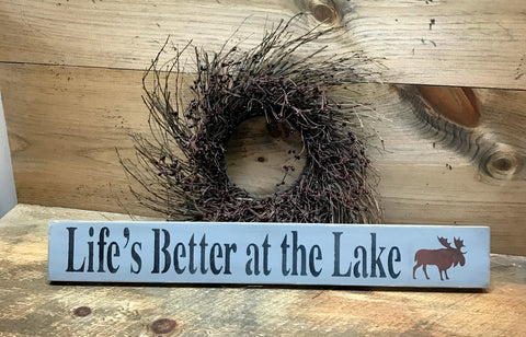 Life's Better At The Lake, Wooden Lake Sign