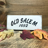 Old Salem 1692, Witch Decor