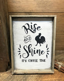 Rise And Shine, Farmhouse Decor, Coffee Sign