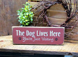 The Dog Lives Here, Wooden Sign