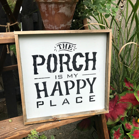 Rustic Porch Sign, The Porch Is My Happy Place