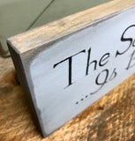 Wood Sign, The Secret To Having It All... Is Believing You Do