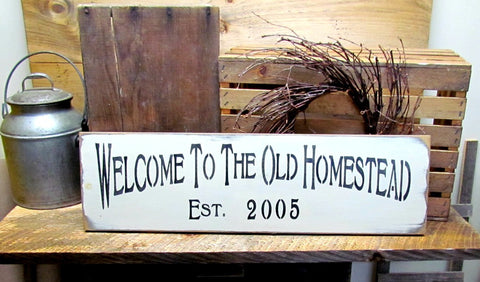 Welcome To The Old Homestead