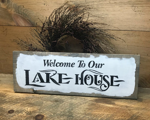 Welcome To Our Lake House, Lake House Decor