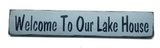Welcome To Our Lakehouse, Wooden Lake Sign