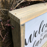 Welcome To The Farm, Wooden Sign