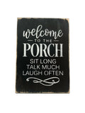 Welcome To The Porch, Porch Decor, Wood Porch Sign