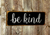 Be Kind, Wooden Sign