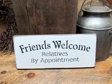 Friends Welcome Relatives By Appointment, Wooden Sign