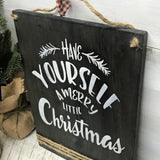 Have Yourself A Merry Little Christmas, Wooden Christmas Sign