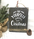 Rustic Christmas Decor, have yourself a merry little christmas