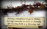 Wooden Sign, Inspirational Quote, Having Someplace to Go