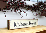 Welcome Home, Little Wooden Sign