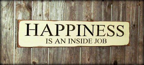 ... Happiness Is An Inside Job, Inspirational Wood Sign ...