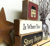 Home Is Where Your Story Begins, Housewarming Gift, Wooden Sign