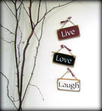 Live, Love, Laugh, Set of 3 Hanging Little Signs