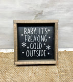 Baby It's Freaking Cold Outside, Tiered Tray Decor, Winter Sign