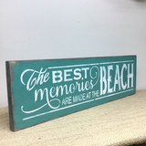 The Best Memories Are Made At The Beach, Beach Decor