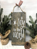 Joy To The World, Rustic Christmas Decor, Winter Sign