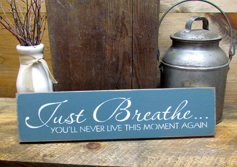 Yoga Sign, Just breathe