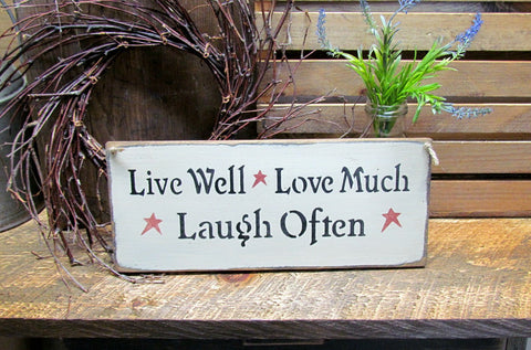 Wood Sign, Live Well Love Much Laugh Often / House sign / Gift sign