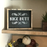 Nice Butt, Funny Bathroom Sign