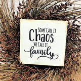 funny family saying, wooden sign, small wood sign