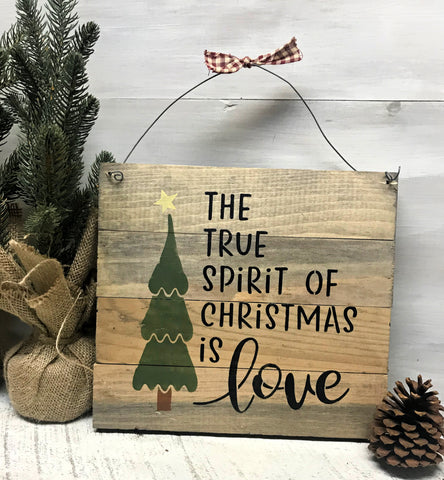 The True Spirit Of Christmas Is Love Rustic Wooden Christmas Sign Woodticks Wood N Signs