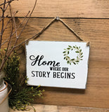 Home Where Our Story Begins, Rustic Wooden Sign, Gift For Mom