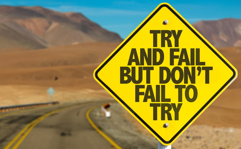 try and fail road sign